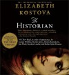 The Historian (Audio) - Elizabeth Kostova, Joanne Whalley, Dennis Boutsikaris, Rosalyn Landor