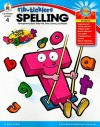 Rib-Ticklers Spelling, Grade 4 - Karen Latchana Kenney, Darcy Andries