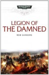 Legion of the Damned - Rob Sanders