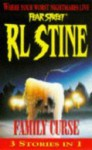 Family Curse: Fear Street Collection (Fear Street Saga, #1-3) - R.L. Stine