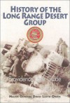 The History of the Long Range Desert Group: Providence Their Guide - David Lloyd Owen, John W. Hackett, John Keegan