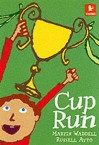 Cup Run - Martin Waddell, Russell Ayto