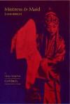 Mistress and Maid (Jiaohong Ji) by Meng Chengshun - Cyril Birch