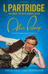 I, Partridge: We Need to Talk about Alan - Rob Gibbons, Neil Gibbons, Armando Iannucci, Steve Coogan