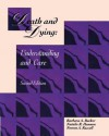 Death and Dying Understanding and Care - Barbara A. Backer, Natalie R. Hannon, Noreen A. Russell