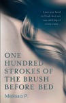 One Hundred Strokes Of The Brush Before Bed (Five Star Fiction) - Melissa P., Lawrence Venuti, Melissa Panarello