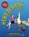 Stretching at Your Computer or Desk - Bob Anderson, Jean Anderson