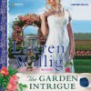 The Garden Intrigue (Audible Audio) - Lauren Willig, Kate Reading