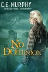 No Dominion (Walker Papers #7.5) - C. E. Murphy