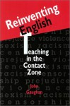 Reinventing English: Teaching in the Contact Zone - John Gaughan