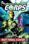 Green Lantern Corps, Vol. 4: Rebuild - Robert Venditti, Van Jensen