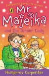 Mr Majeika And The Dinner Lady (Young Puffin Books) - Humphrey Carpenter