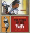 The Story of the Detroit Tigers (Baseball: the Great American Game) - Nate LeBoutillier