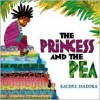 The Princess and the Pea - Rachel Isadora
