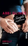 Simple Perfection - Erfüllt: Roman (Perfection-Reihe) - Abbi Glines, Lene Kubis