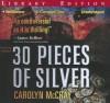 30 Pieces of Silver - Carolyn McCray