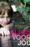 Alles voor jou - Liane Moriarty, Anna Livestro