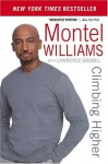 Climbing Higher - Montel Williams, Lawrence Grobel
