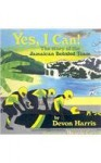 Yes, I Can!: The Story of the Jamaican Bobsled Team - Devon Harris, Ricardo Cortés