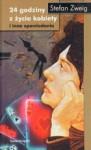 24 godziny z życia kobiety i inne opowiadania - Stefan Zweig