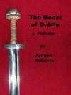 The Beast of Dublin - Judson Roberts
