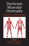 Duchenne Muscular Dystrophy: Advances in Therapeutics - Jeffrey S. Chamberlain
