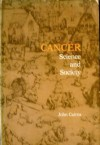 Cancer: Science and Society - John Cairns