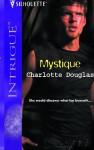 Mystique - Charlotte Douglas