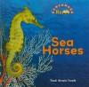 Sea Horses - Trudi Trueit, Nanci R. Vargus