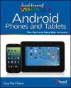 Teach Yourself Visually Android Phones and Tablets - Paul McFedries