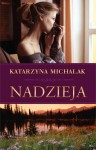 Nadzieja - Katarzyna Michalak