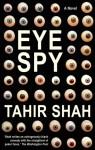 Eye Spy - Tahir Shah