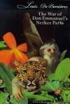 The War Of Don Emanuel's Nether Parts - Louis de Bernières