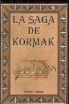 La saga de Kormak - Anonymous Anonymous, Agusti Dimas