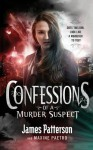 Confessions of a Murder Suspect - James Patterson
