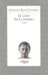 El Lado de La Sombra - Adolfo Bioy Casares