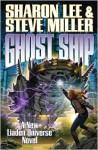Ghost Ship (Theo Waitley, #3) (Liaden Universe, #15) - Sharon Lee, Steve Miller