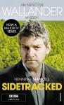Sidetracked (Wallander #5)(TV Tie-in) - Henning Mankell