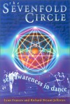 The Sevenfold Circle: Self Awareness In Dance - Lynn Frances, Richard Bryant-Jefferies