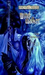 Windwalker: Starlight & Shadows, Book III - Elaine Cunningham