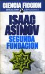 Segunda Fundacion (Fundación, #3) - Isaac Asimov