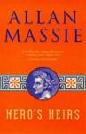 Nero's Heirs - Allan Massie