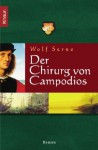Der Chirurg von Campodios. - Wolf Serno