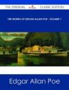 The Works of Edgar Allan Poe Volume 1 - The Original Classic Edition - Edgar Allan Poe