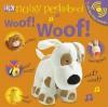 Woof! Woof! - Dawn Sirett, Rachael Parfitt