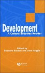 Development: A Cultural Studies Reader - Jane Haggis