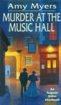 Murder At The Music Hall: (Auguste Didier Mystery 8) - Amy Myers