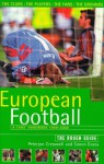 The Rough Guide to European Football, 3rd Edition: A Fans' Handbook - Rough Guides, Peterjon Cresswell, Simon Evans