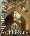 The Lion Companion to Church Architecture - David Stancliffe