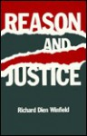 Reason and Justice - Richard Dien Winfield
